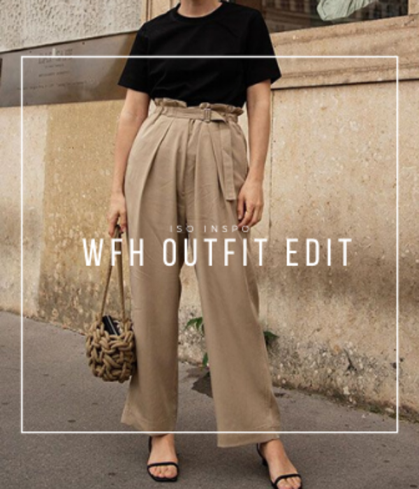 Iso Inspo: Work From Home Outfit Edit